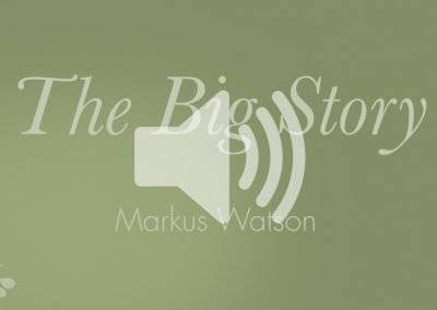 The Big Story Presentation Audio – 2017-18 Launch