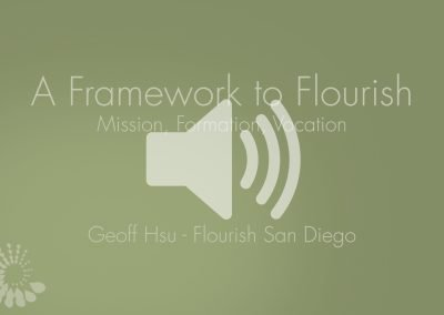 Framework To Flourish Presentation Audio – 2017-18 Launch