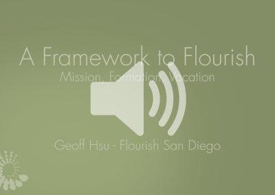 Framework To Flourish Presentation Audio – 2017-18 Launch