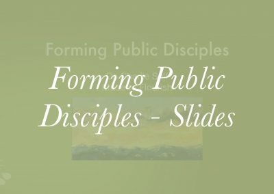Forming Public Disciples – Charlie Self