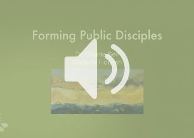 Forming Public Disciples Audio – Charlie Self