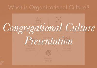 Congregational Culture Slides