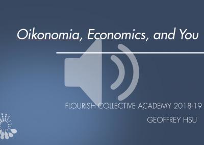 Oikonomia, Economics, and You Audio – Retreat 3