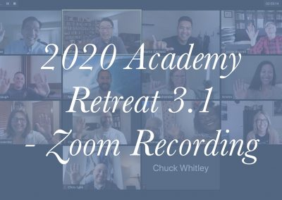 2020 Academy Retreat 3.1 – Zoom Recording