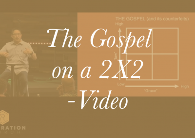 The Gospel on a 2X2 – Video