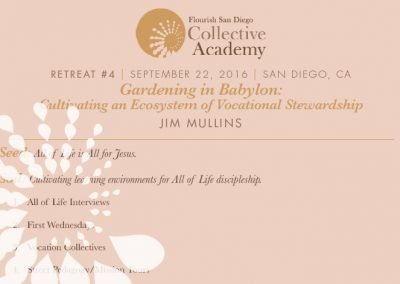 2016 Retreat 4 Handout: Gardening in Babylon—Cultivating an Ecosystem of Vocational Stewardship