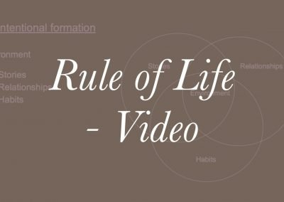 2020 Academy Retreat 3 – Rule of Life Video