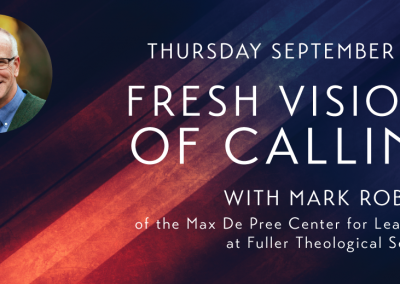 Fresh Visions of Calling Event Collateral & Schedule