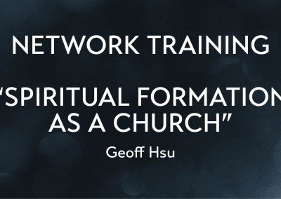 Spiritual Formation As A Church | Geoff Presentation