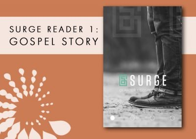 2016 Retreat 4 Resource: Surge Reader 1 – Gospel Story