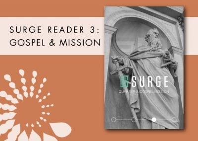 2016 Retreat 4 Resource: Surge Reader 3 – Gospel Mission