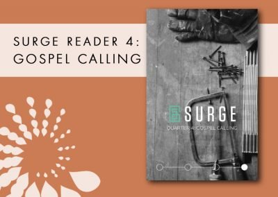 2016 Retreat 4 Resource: Surge Reader 4 – Gospel Calling