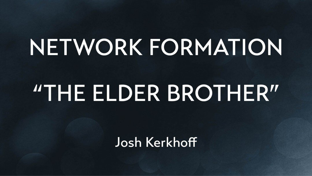 The Elder Brother | Formation Discussion | Josh Kerkhoff