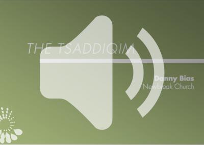 The Tsaddiqim Audio – 2018-19 Retreat 1