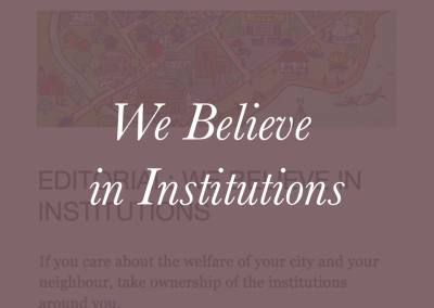 We Believe in Institutions
