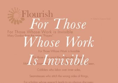 For Those Whose Work Is Invisible