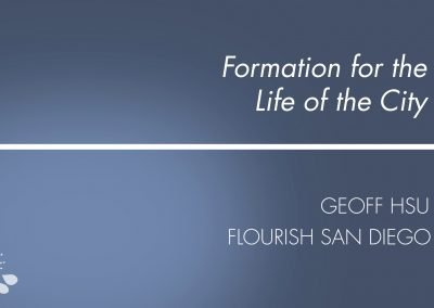 Formation For The Life of Our City Presentation – 2017-18 – Retreat 3