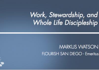 Work, Stewardship, and Whole Life Discipleship Slides