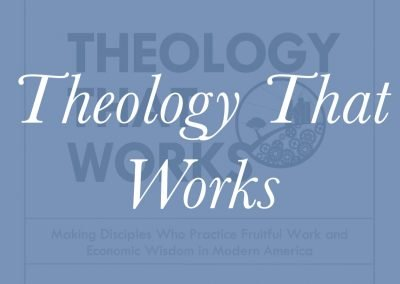 Theology That Works